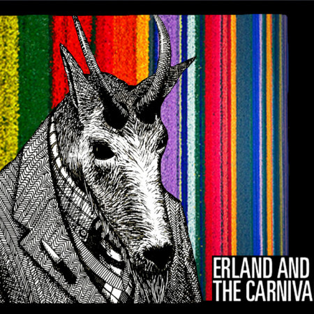 Erland And The Carnival - Erland And The Carnival (Bonus Tracks)