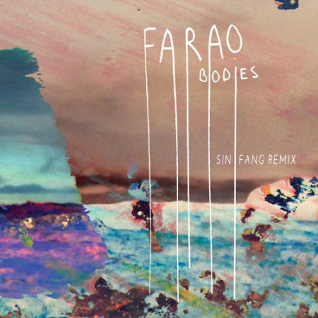 Farao - Bodies (Sin Fang remix) cover